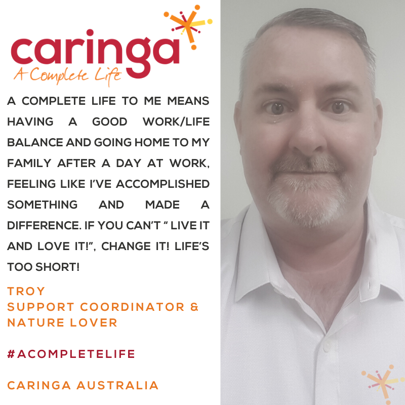 Introducing Caringa Australia's new awesome Support Coordinator Troy!
